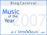 Blog carnival Music of the Year 2007