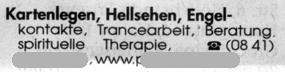 Kartenlegen, Hellsehen, Engelkontakte, Trancearbeit, Beratung, spirituelle Therapie