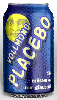can of full moon placebo – You just have to believe!