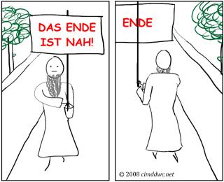 Das Ende ist nah!