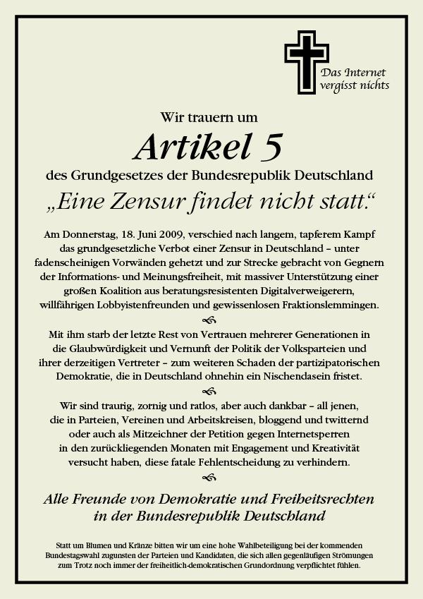 Wir trauern um Artikel 5 des Grundgesetzes der Bundesrepublik Deutschland 'Eine Zensur findet nicht statt.'