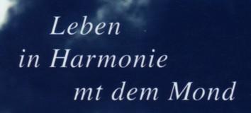Leben in Harmonie mt dem Mond