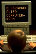 Blogparade alter Computer-Kram