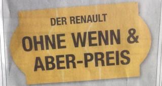 Zeitungsanzeige: Der Renault ohne wenn & aber-Preis