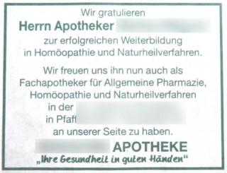 """Wir gratulieren Herrn Apotheker X zur erfolgreichen Weiterbildung in Homöopathie und Naturheilverfahren. Wir freuen uns ihn nun auch als Fachapotheker für Allgemeine Pharmazie, Homöopathie und Naturheilverfahren in der X in Pfaffenhofen X an unserer Seite zu haben. X APOTHEKE """"Ihre Gesundheit in guten Händen"""""""