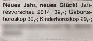 Neues Jahr, neues Glück! Jahresvorschau 2014, 39,-; Geburtshoroskop 39,-; Kinderhoroskop 29,-